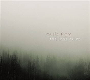 Music From The Long Quiet front cover